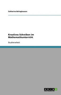 Kreatives Schreiben Im Mathematikunterricht (Paperback)
