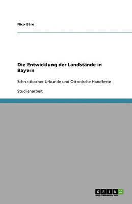 Die Entwicklung Der Landst nde in Bayern (Paperback)