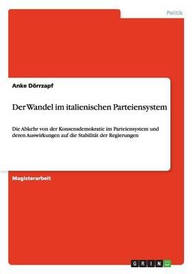 Der Wandel Im Italienischen Parteiensystem (Paperback)