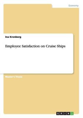 Employee Satisfaction on Cruise Ships (Paperback)
