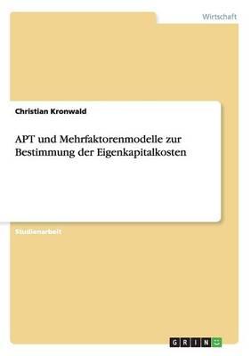 Apt Und Mehrfaktorenmodelle Zur Bestimmung Der Eigenkapitalkosten (Paperback)