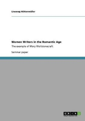 Women Writers in the Romantic Age (Paperback)