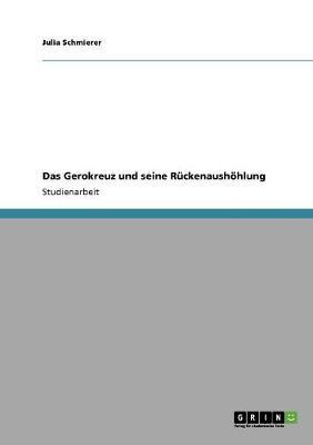 Das Gerokreuz Und Seine Ruckenaushohlung (Paperback)