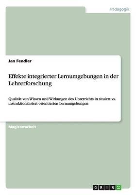 Effekte Integrierter Lernumgebungen in Der Lehrerforschung (Paperback)