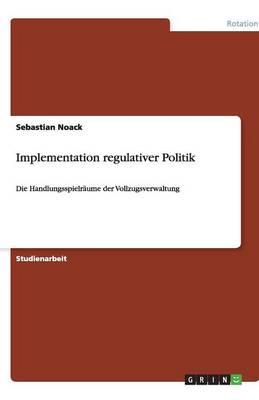 Implementation Regulativer Politik (Paperback)