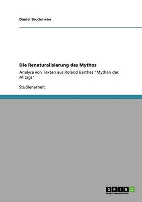 Die Renaturalisierung Des Mythos (Paperback)