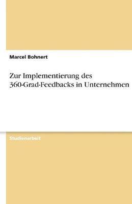 Zur Implementierung Des 360-Grad-Feedbacks in Unternehmen (Paperback)