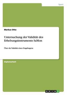 Untersuchung Der Validitat Des Erhebungsinstruments Samon (Paperback)