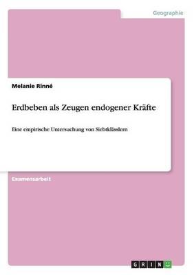 Erdbeben ALS Zeugen Endogener Krafte (Paperback)
