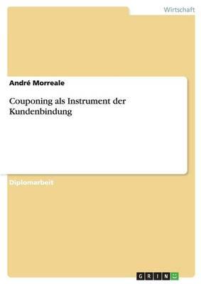 Couponing ALS Instrument Der Kundenbindung (Paperback)
