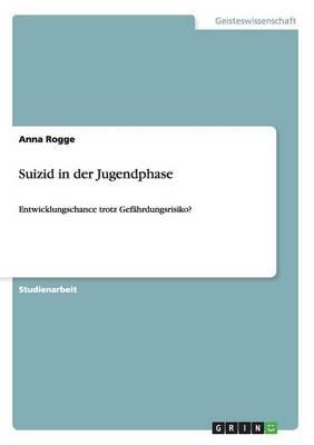 Suizid in Der Jugendphase (Paperback)
