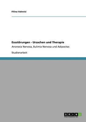 Essst rungen - Ursachen Und Therapie (Paperback)