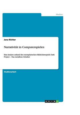 Narrativitat in Computerspielen (Paperback)