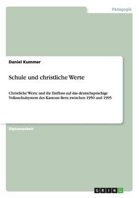 Schule Und Christliche Werte (Paperback)