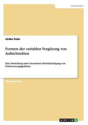 Formen Der Variablen Verg tung Von Aufsichtsr ten (Paperback)