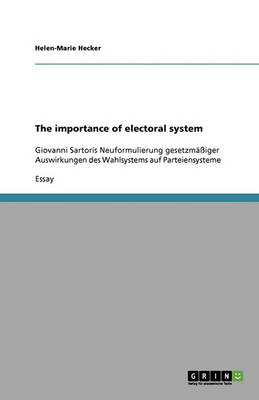 The Importance of Electoral System (Paperback)