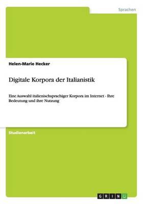 Digitale Korpora Der Italianistik (Paperback)