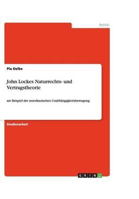 John Lockes Naturrechts- Und Vertragstheorie (Paperback)