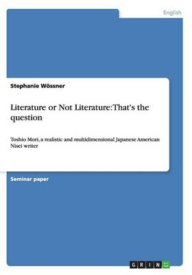Literature or Not Literature: That's the Question (Paperback)