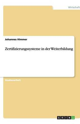 Zertifizierungssysteme in Der Weiterbildung (Paperback)