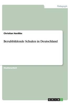 Berufsbildende Schulen in Deutschland (Paperback)