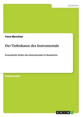 Der Tiefenkasus Des Instrumentals (Paperback)