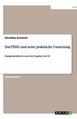 Das Tehg Und Seine Praktische Umsetzung (Paperback)