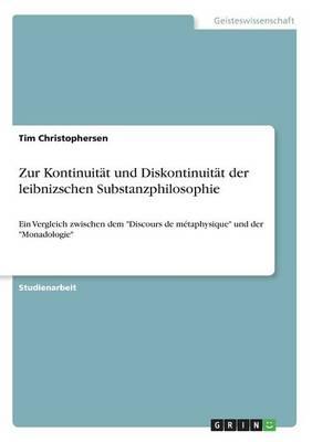 Zur Kontinuitat Und Diskontinuitat Der Leibnizschen Substanzphilosophie (Paperback)