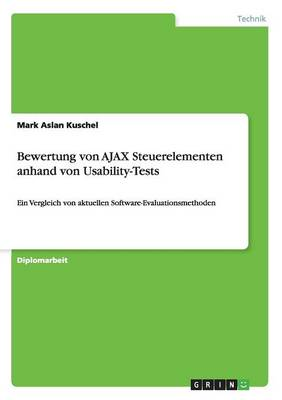 Bewertung Von Ajax Steuerelementen Anhand Von Usability-Tests (Paperback)
