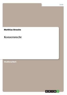 Konzernrecht (Paperback)