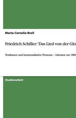 Friedrich Schiller: 'Das Lied Von Der Glocke' (Paperback)