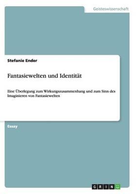 Fantasiewelten Und Identitat (Paperback)
