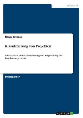 Klassifizierung Von Projekten (Paperback)