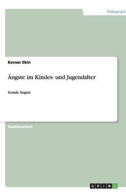 AENgste Im Kindes- Und Jugendalter (Paperback)