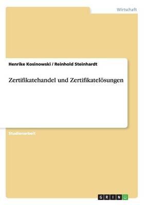 Zertifikatehandel Und Zertifikatelosungen (Paperback)