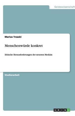 Menschenwurde Konkret (Paperback)