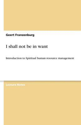 I Shall Not Be in Want (Paperback)