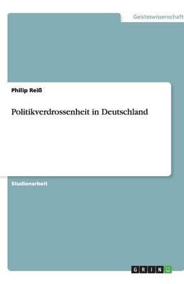 Politikverdrossenheit in Deutschland (Paperback)