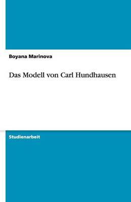 Das Modell Von Carl Hundhausen (Paperback)