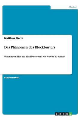 Das Ph nomen Des Blockbusters (Paperback)
