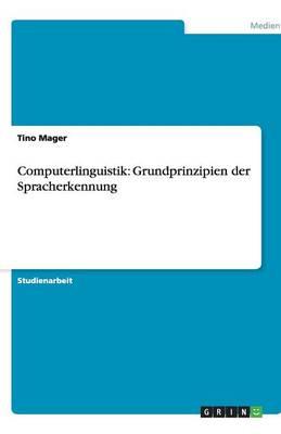 Computerlinguistik: Grundprinzipien Der Spracherkennung (Paperback)