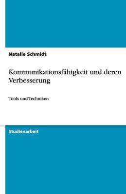 Kommunikationsfahigkeit Und Deren Verbesserung (Paperback)