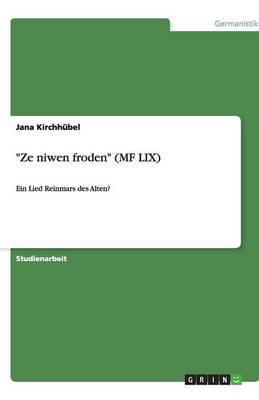 """""""Ze Niwen Froden"""" (Mf LIX) (Paperback)"""