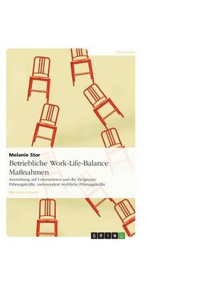 Betriebliche Work-Life-Balance Massnahmen (Paperback)