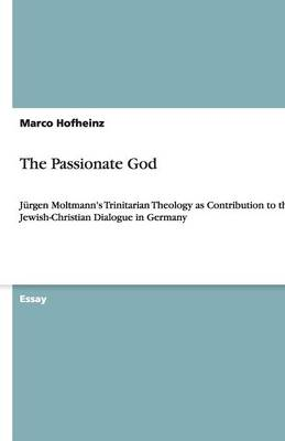 The Passionate God (Paperback)