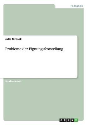 Probleme Der Eignungsfeststellung (Paperback)