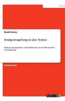 Strafgesetzgebung in Den Nomoi (Paperback)
