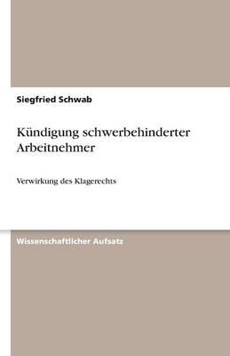 K ndigung Schwerbehinderter Arbeitnehmer (Paperback)