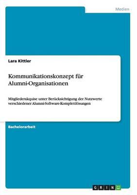 Kommunikationskonzept Fur Alumni-Organisationen (Paperback)