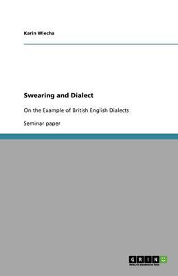 Swearing and Dialect (Paperback)